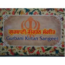 ਗੁਰਬਾਣੀ ਕੀਰਤਨ ਸੰਗੀਤ/Gurbani Kirtan Sangeet